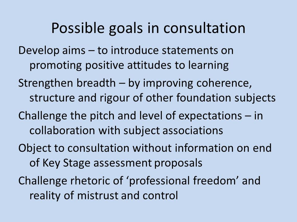 Possible goals in consultation