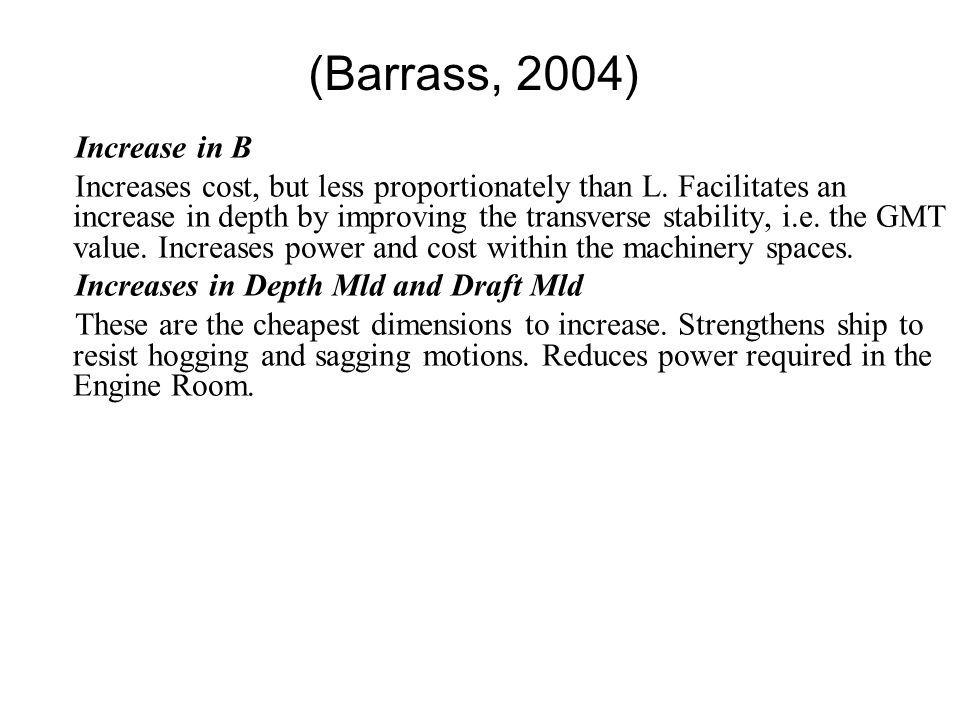 (Barrass, 2004) Increase in B