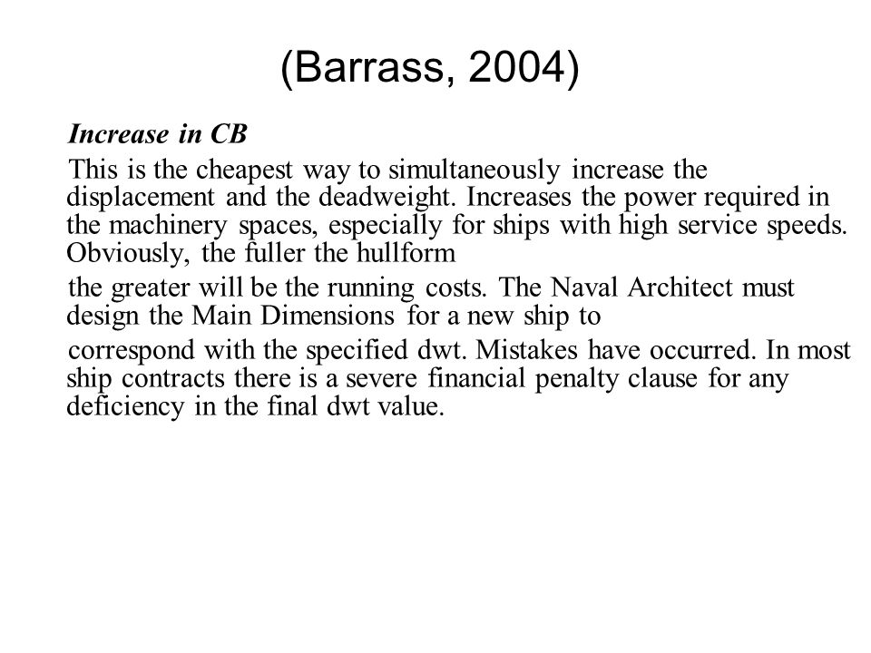 (Barrass, 2004) Increase in CB