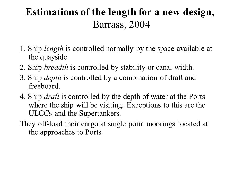 Estimations of the length for a new design, Barrass, 2004