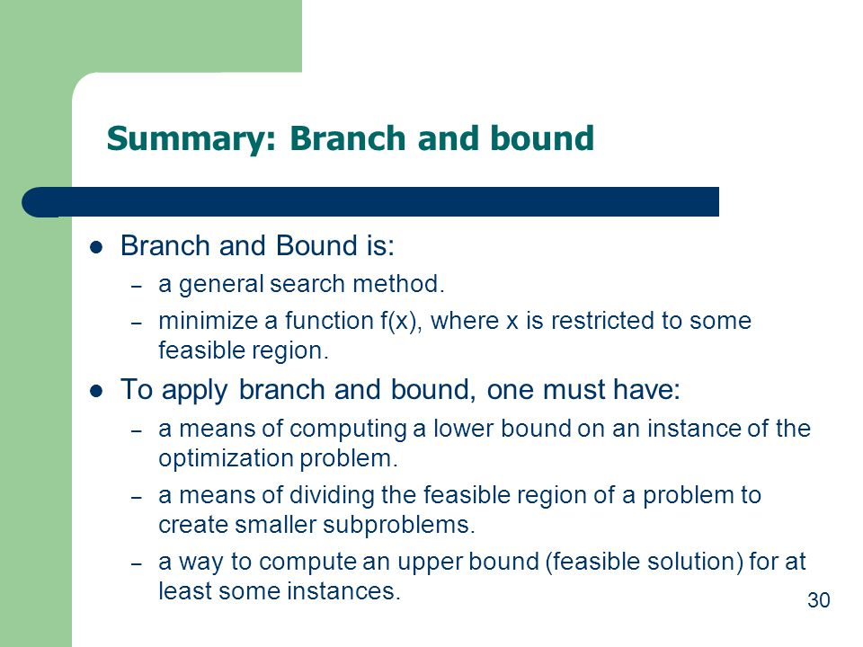 Summary: Branch and bound