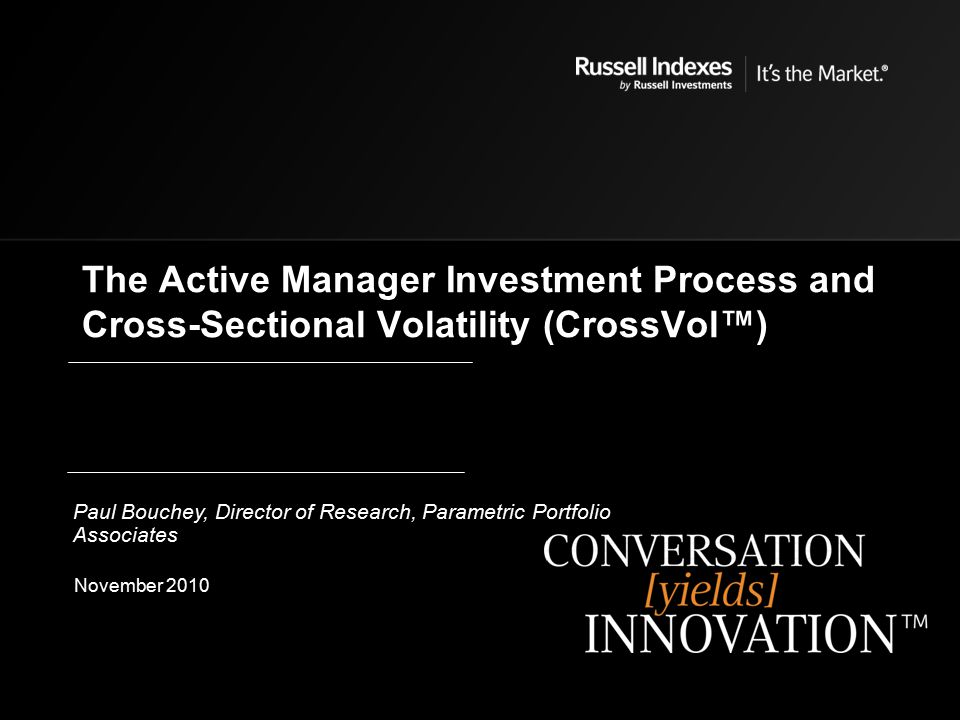 The Active Manager Investment Process and Cross-Sectional Volatility (CrossVol™)