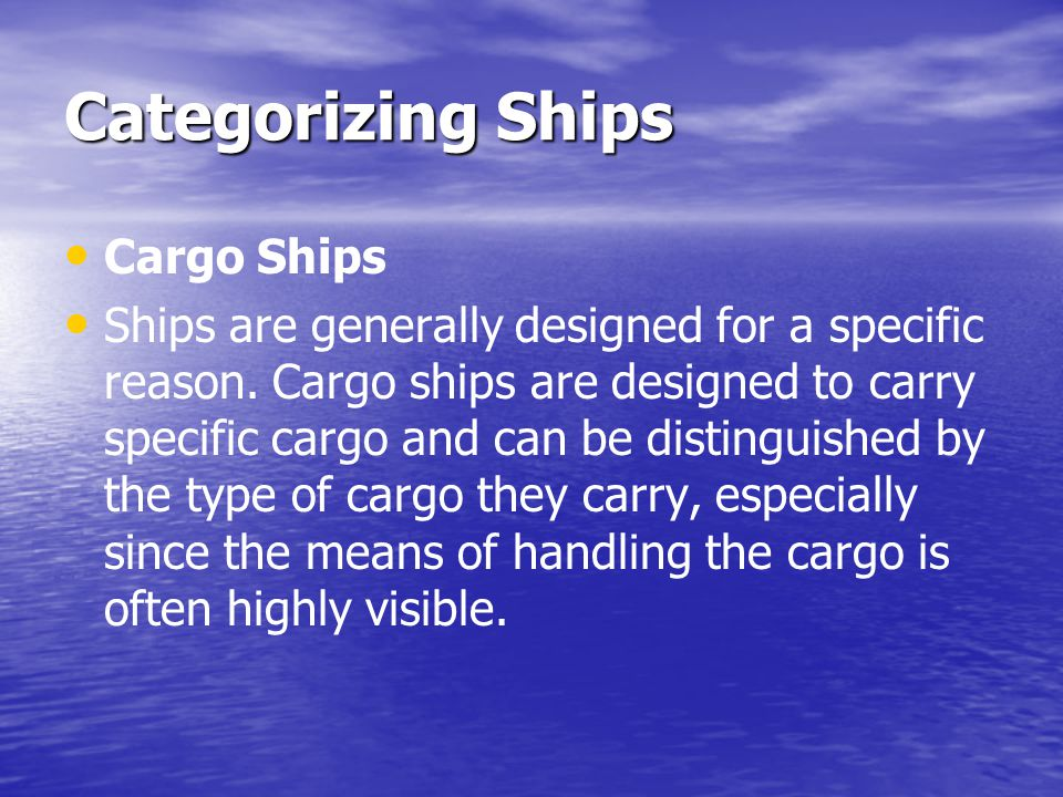 Categorizing Ships Cargo Ships
