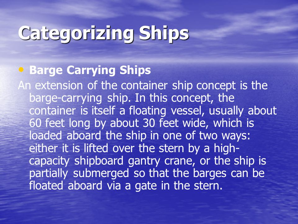 Categorizing Ships Barge Carrying Ships