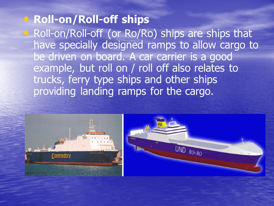Roll-on/Roll-off ships