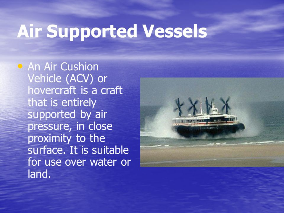 Air Supported Vessels