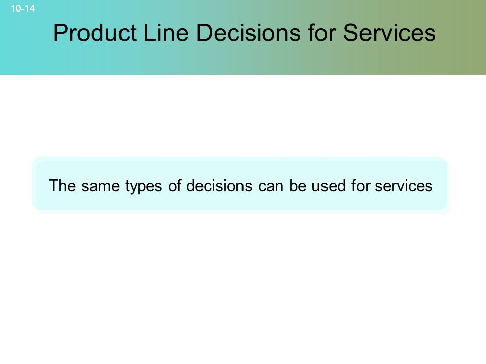 Product Line Decisions for Services