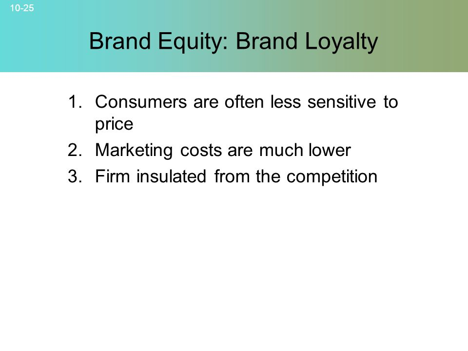 brand equity to customer loyalty Consistency is the key to customer loyalty when customers see your  your  brand equity is the abstract value of your brand – the value beyond.