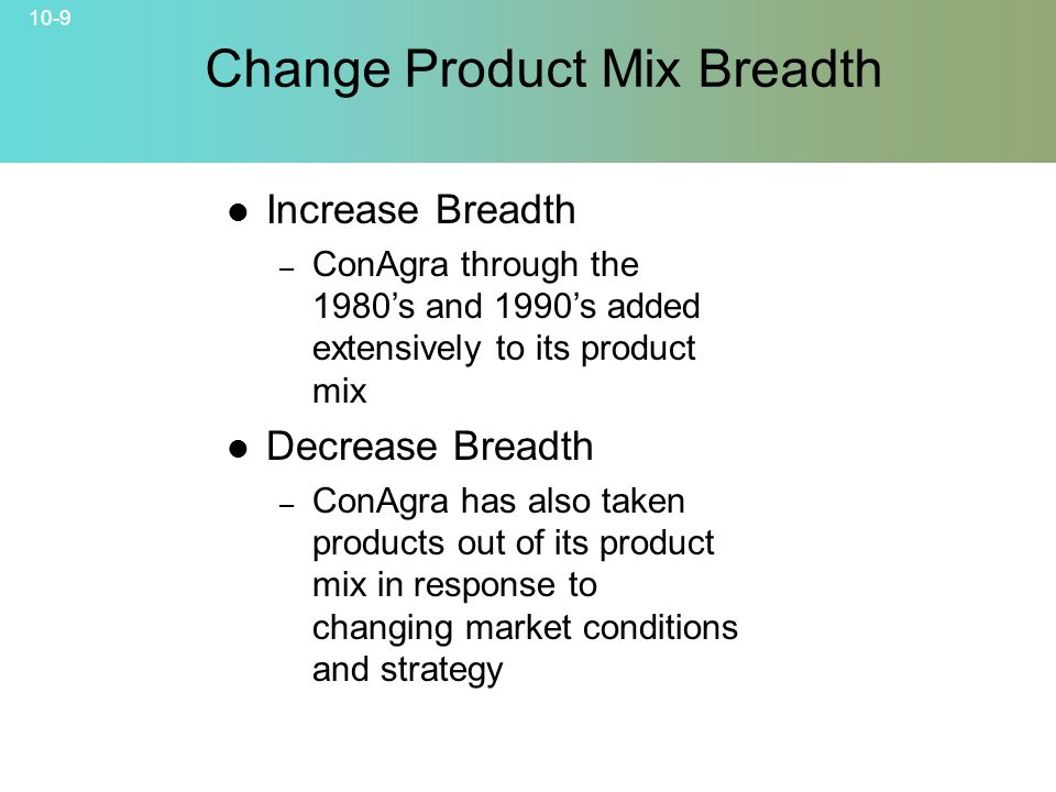 Change Product Mix Breadth