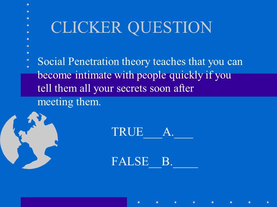 CLICKER QUESTION TRUE___A.___ FALSE__B.____