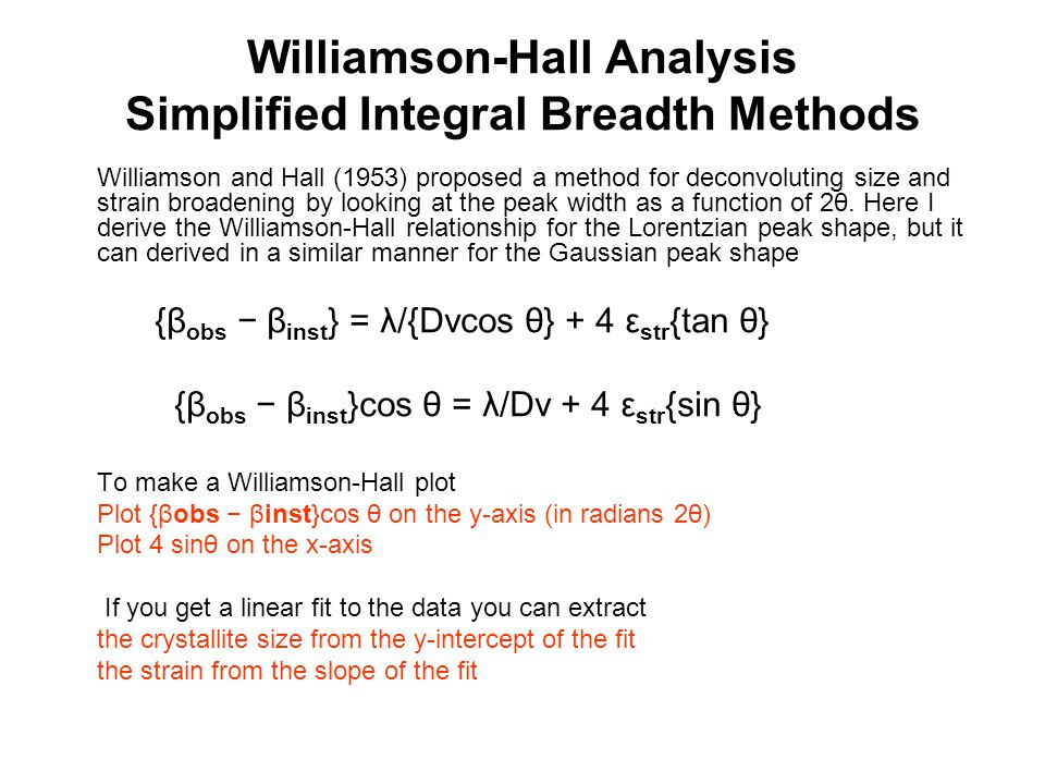 Williamson-Hall Analysis Simplified Integral Breadth Methods
