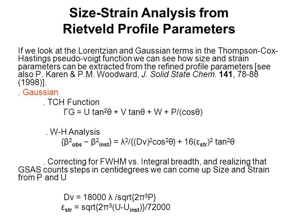 Size-Strain Analysis from Rietveld Profile Parameters
