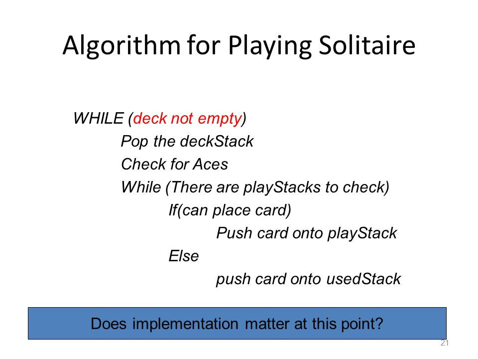 Algorithm for Playing Solitaire