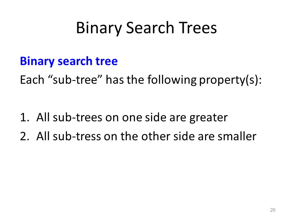 Binary Search Trees Binary search tree