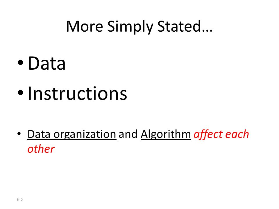 Data Instructions More Simply Stated…