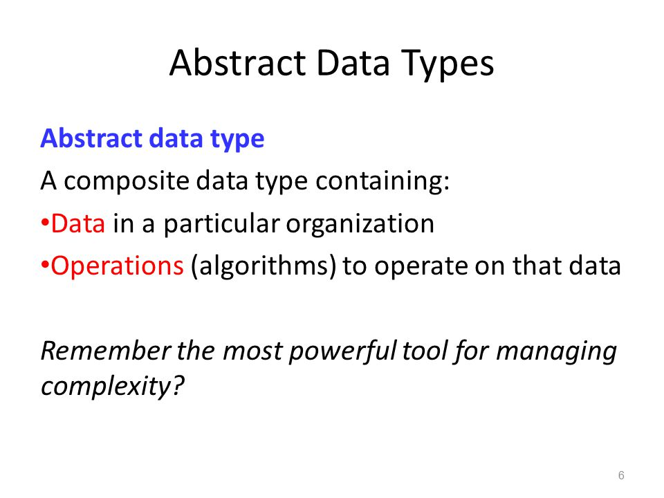 Abstract Data Types Abstract data type