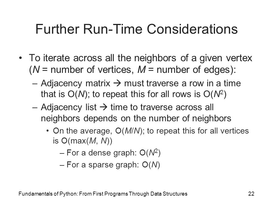 Further Run-Time Considerations