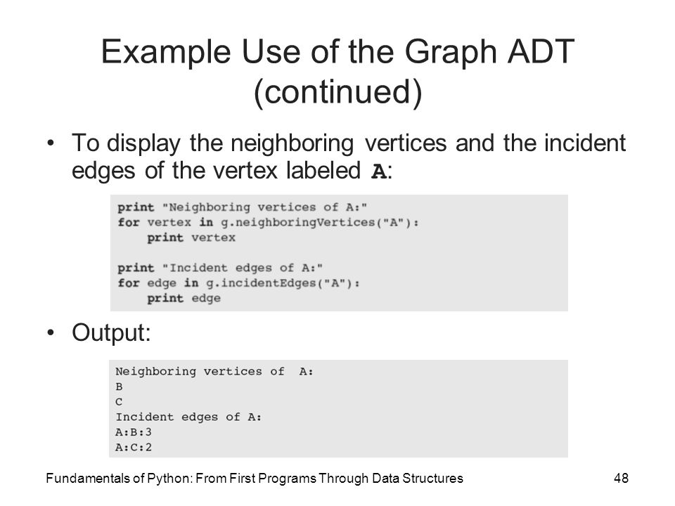 Example Use of the Graph ADT (continued)
