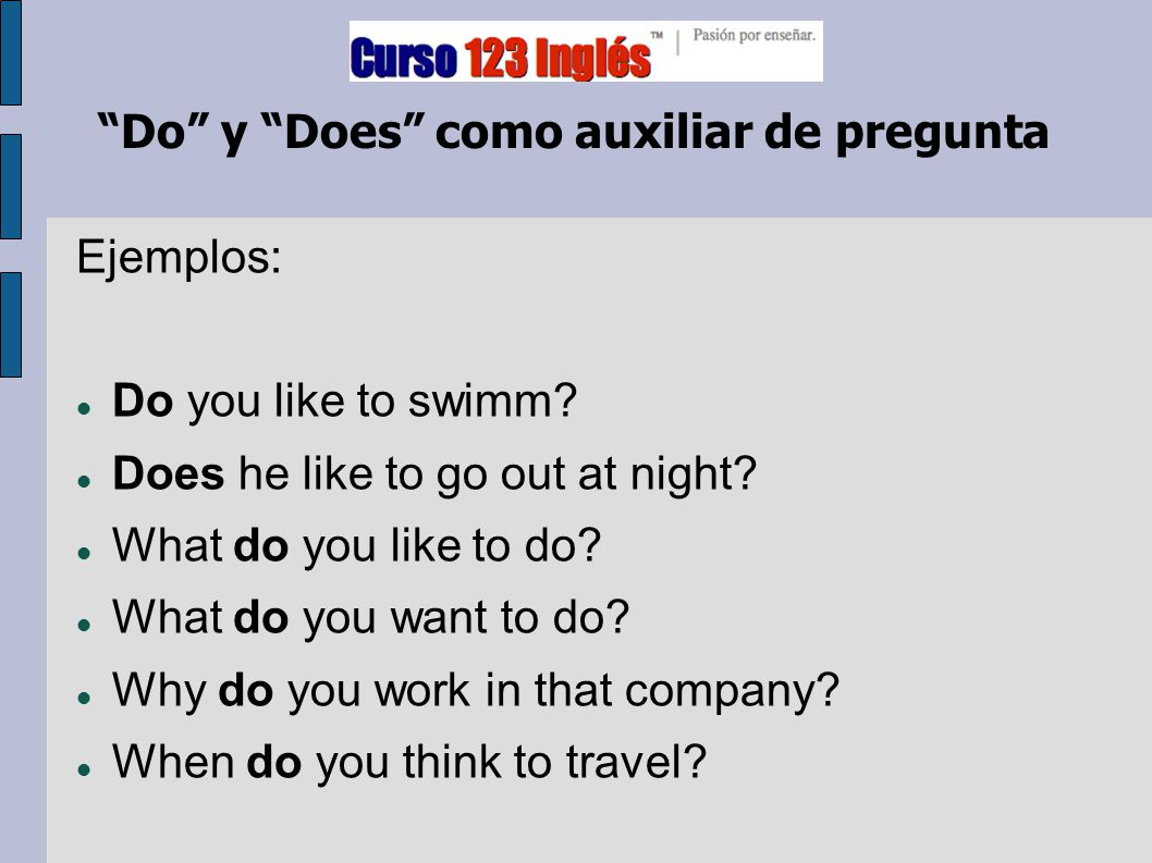 Do y Does como auxiliar de pregunta