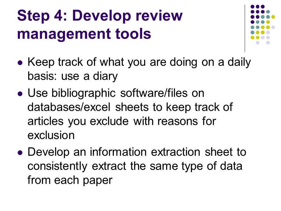 Step 4: Develop review management tools