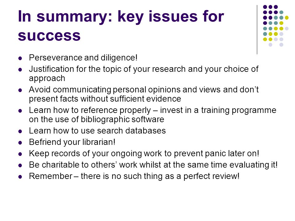 In summary: key issues for success