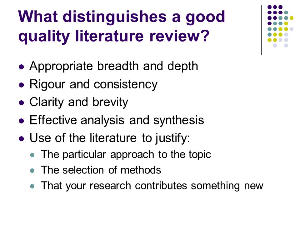 What distinguishes a good quality literature review