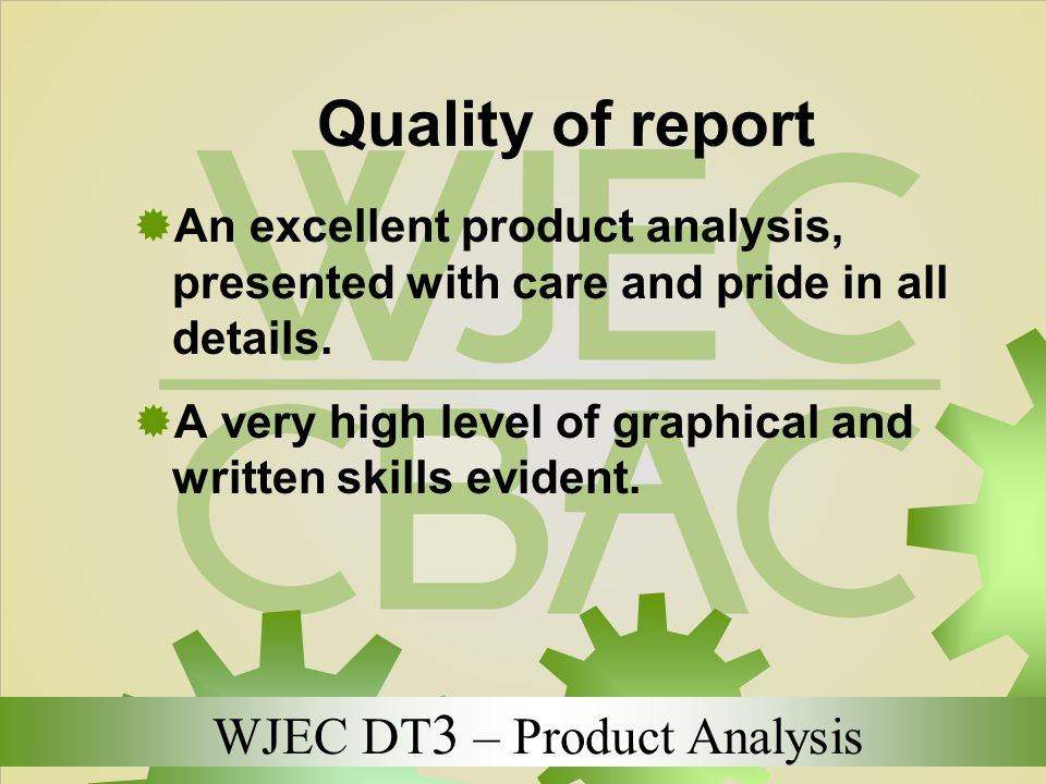 Quality of report An excellent product analysis, presented with care and pride in all details.