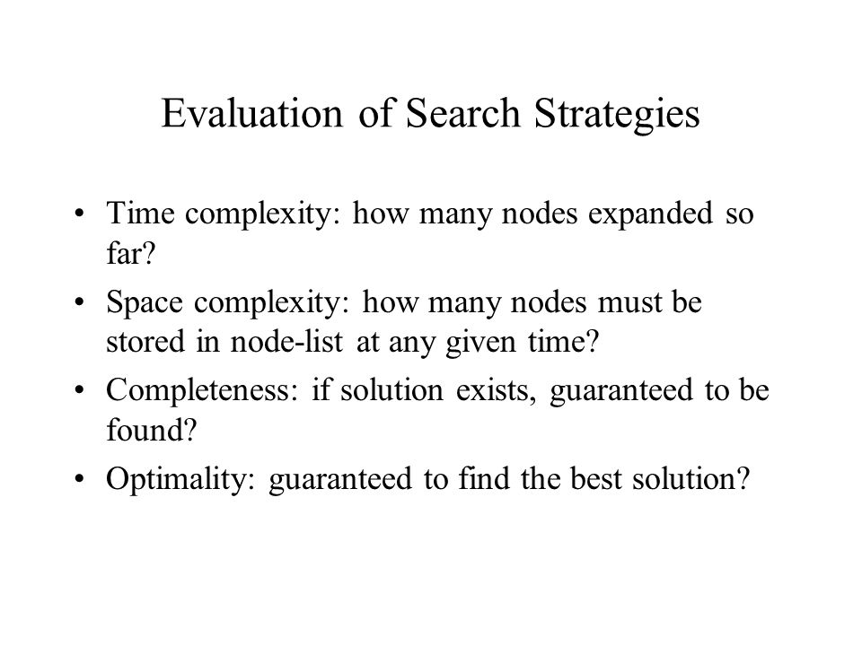 Evaluation of Search Strategies
