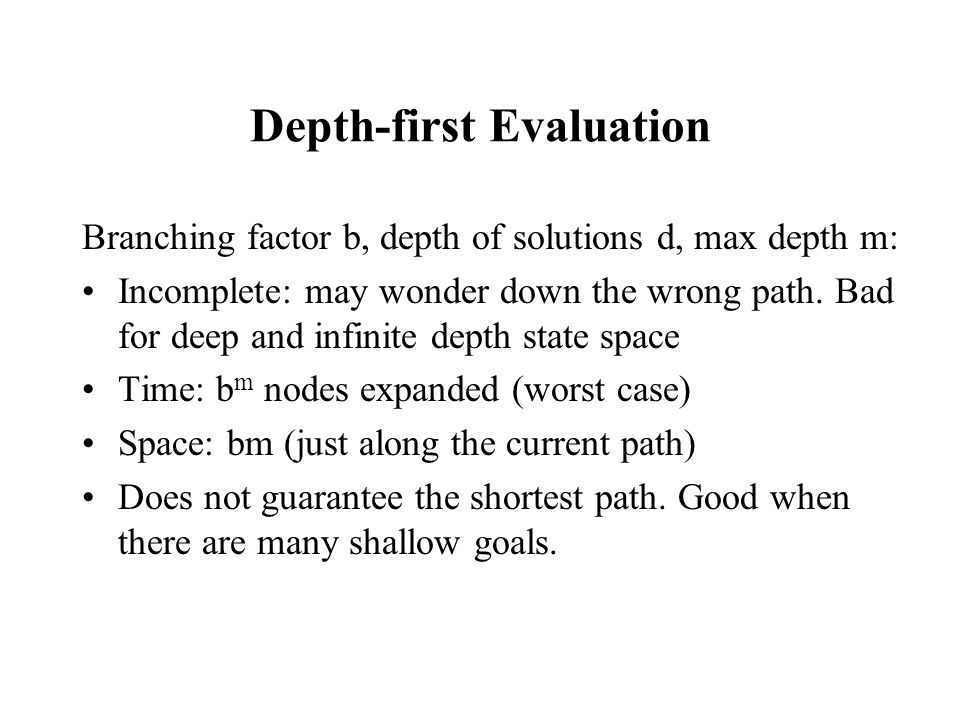 Depth-first Evaluation