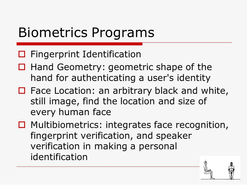 Biometrics Programs Fingerprint Identification