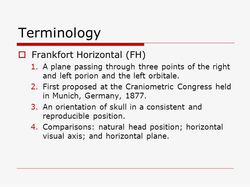 Terminology Frankfort Horizontal (FH)