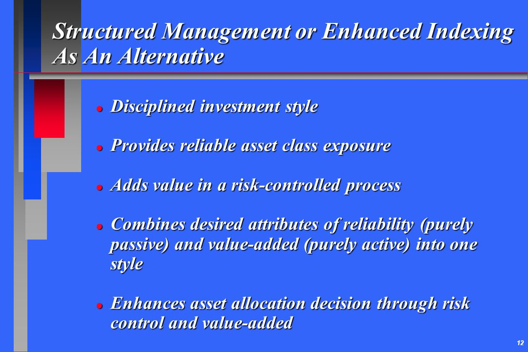 Structured Management or Enhanced Indexing As An Alternative