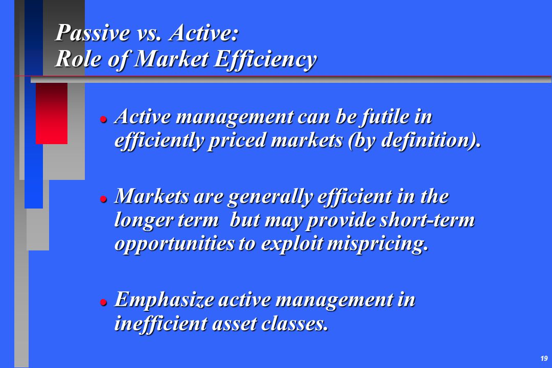 Passive vs. Active: Role of Market Efficiency
