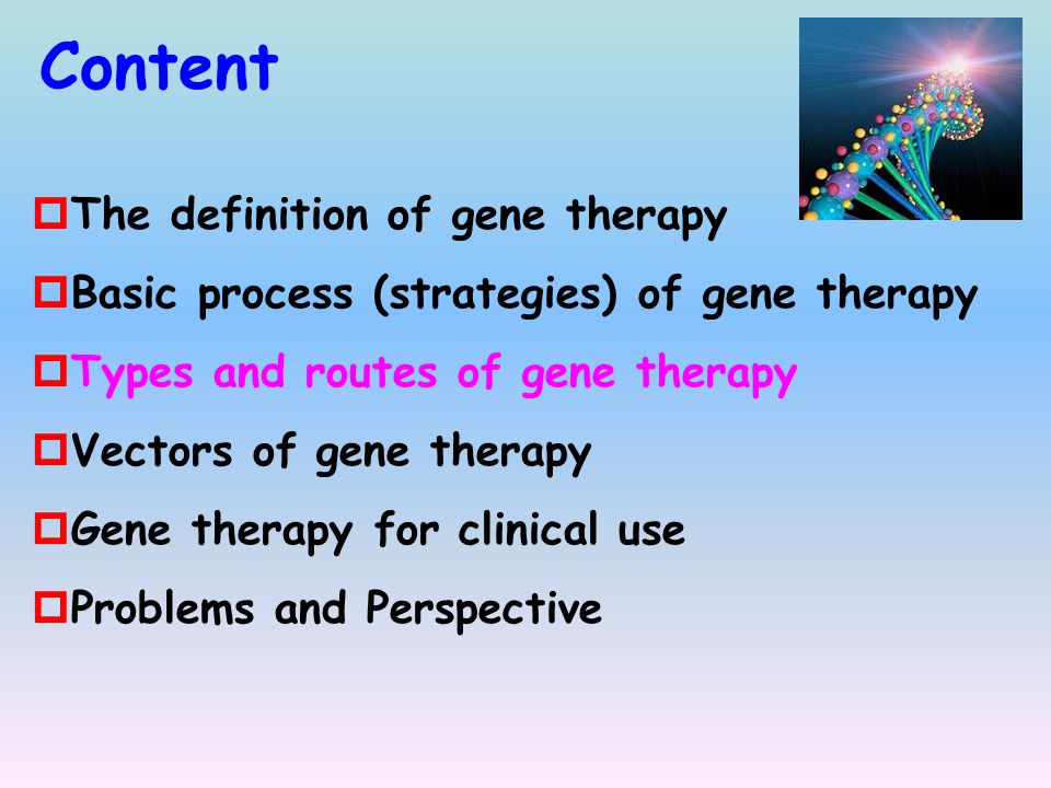 Content The definition of gene therapy