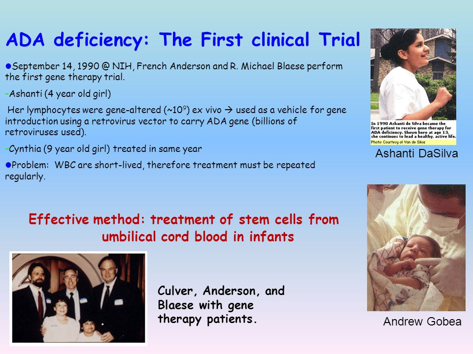 ADA deficiency: The First clinical Trial