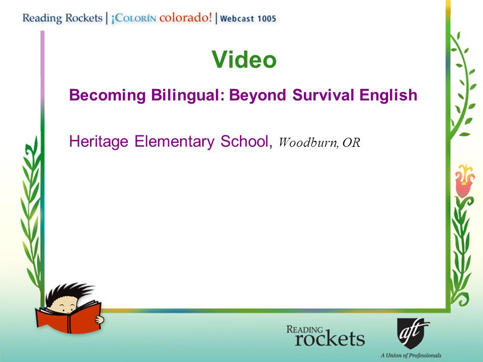 Video Becoming Bilingual: Beyond Survival English