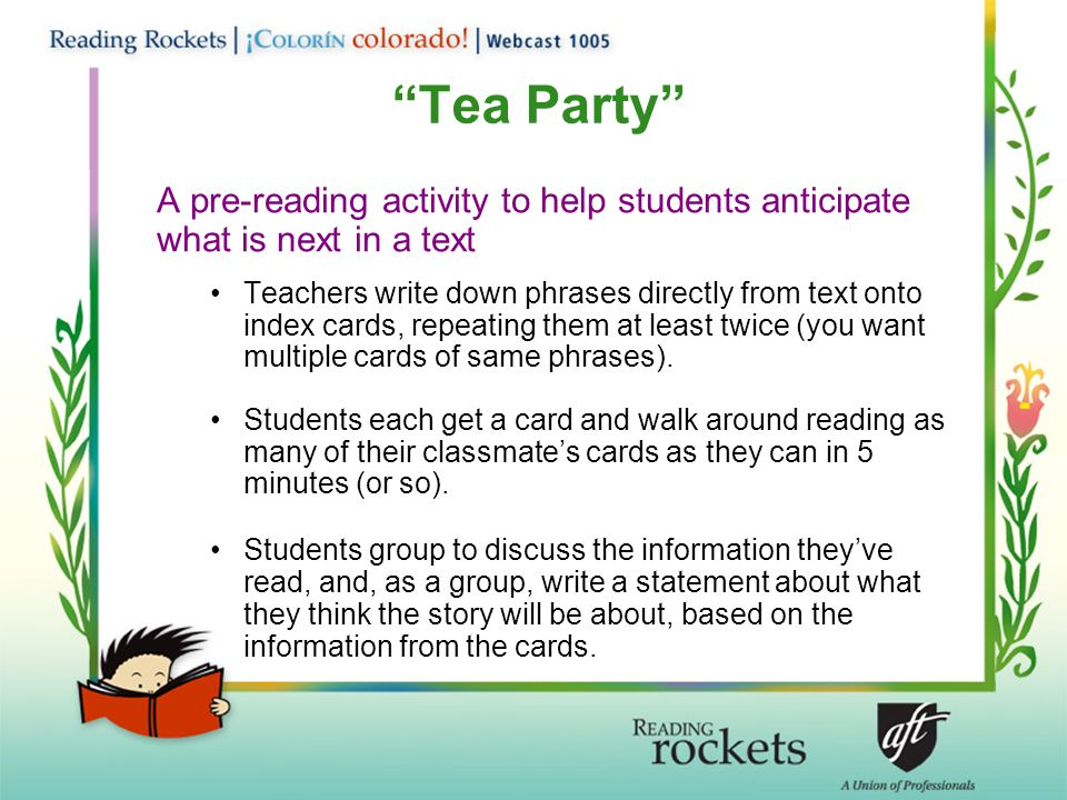 Tea Party A pre-reading activity to help students anticipate what is next in a text.