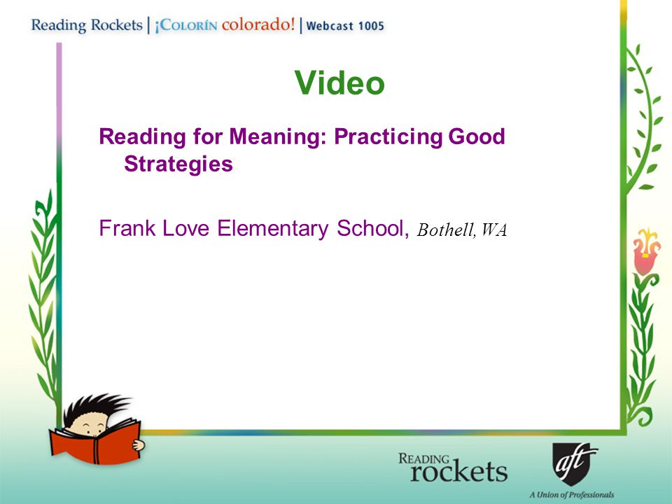 Video Reading for Meaning: Practicing Good Strategies