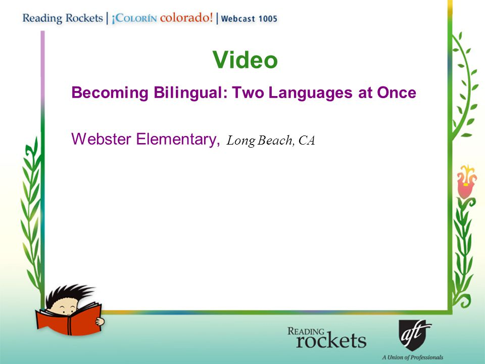 Video Becoming Bilingual: Two Languages at Once