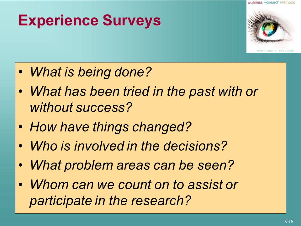 Experience Surveys What is being done