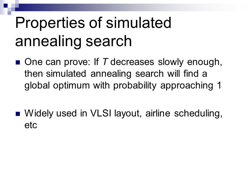 Properties of simulated annealing search