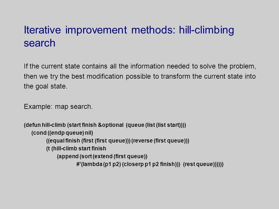 Iterative improvement methods: hill-climbing search
