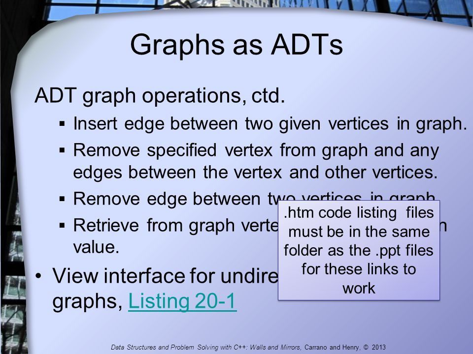Graphs as ADTs ADT graph operations, ctd.