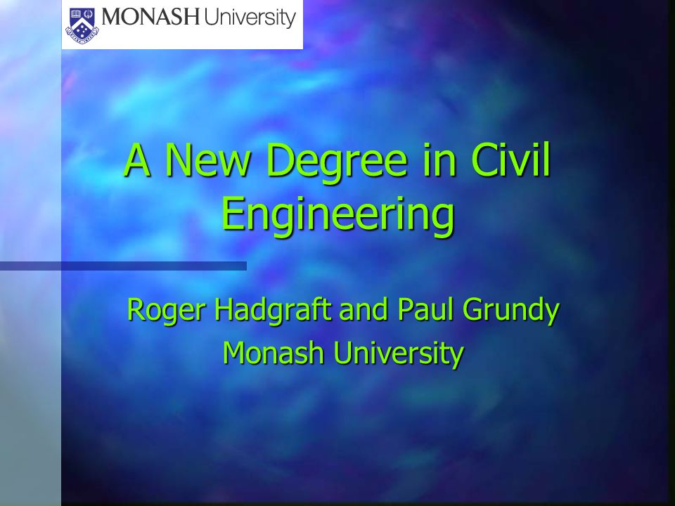 A New Degree in Civil Engineering