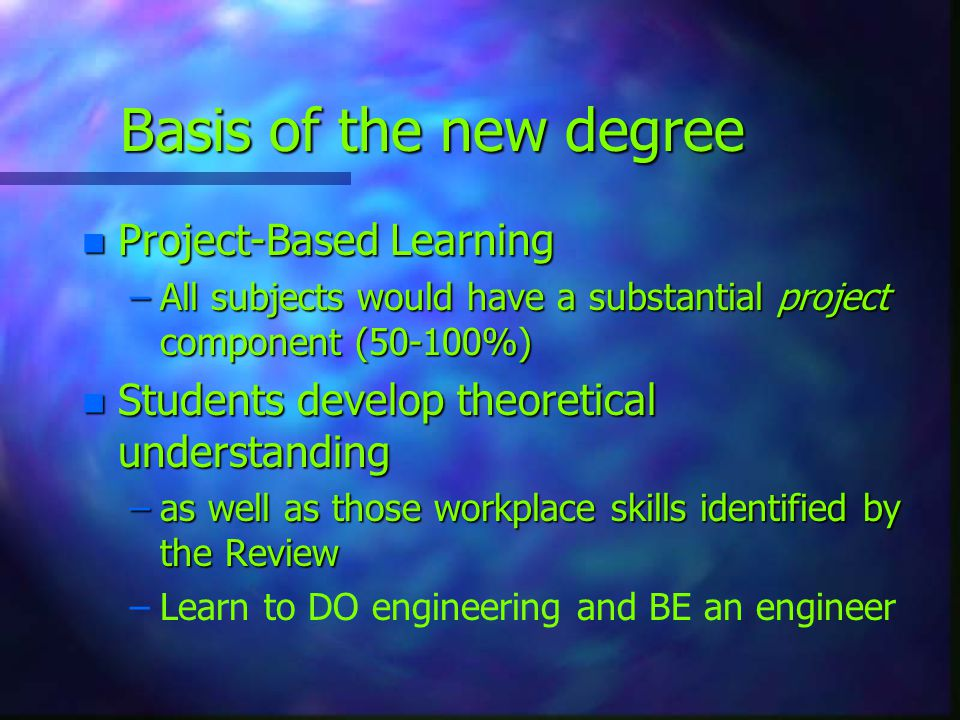 Basis of the new degree Project-Based Learning