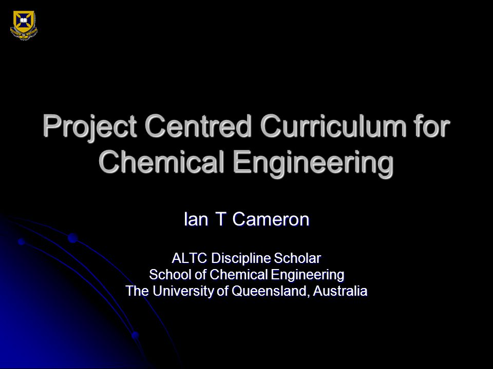 Project Centred Curriculum for Chemical Engineering