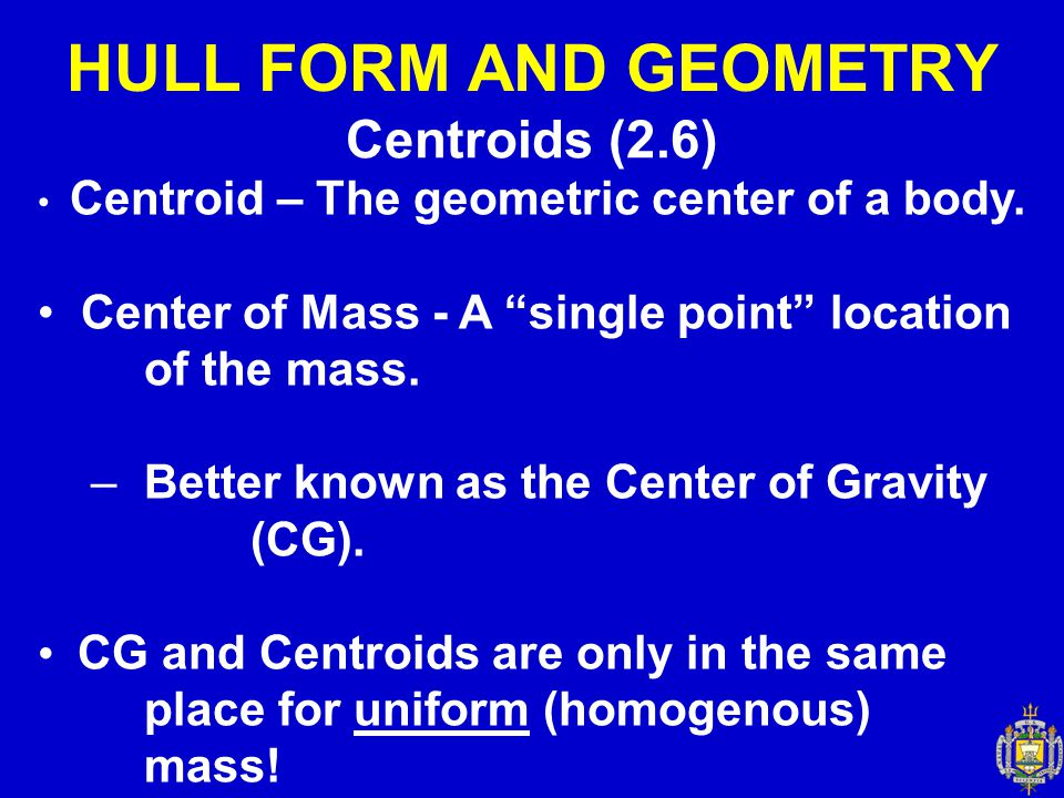 HULL FORM AND GEOMETRY Centroids (2.6)