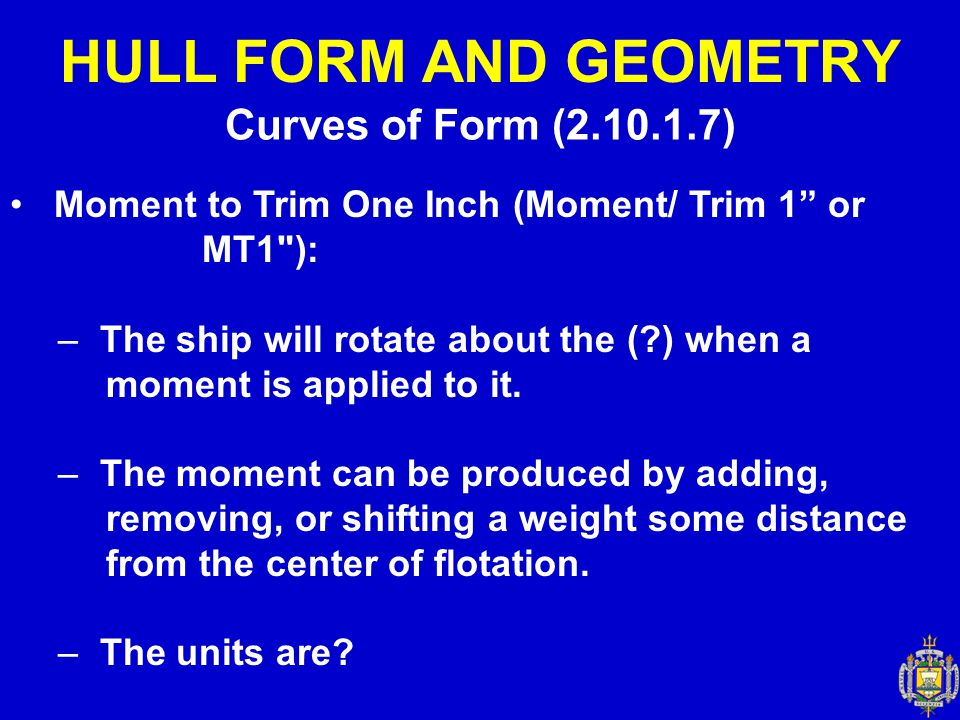 HULL FORM AND GEOMETRY Curves of Form (2.10.1.7)