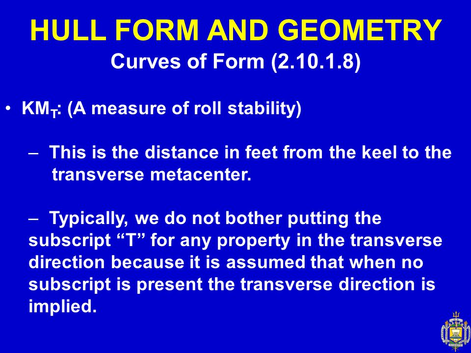 HULL FORM AND GEOMETRY Curves of Form (2.10.1.8)