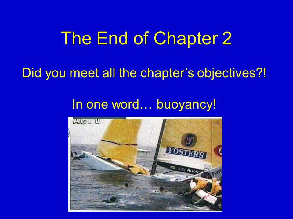 Did you meet all the chapter's objectives !